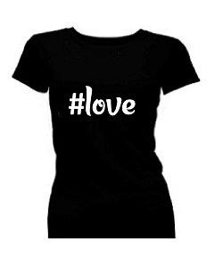 T-shirt dames korte mouw bedrukt: #love